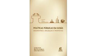 Políticas públicas em Goiás: diagnóstico, avaliação e propostas