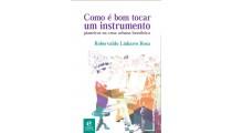 Como é bom poder tocar um instrumento: pianeiros na cena urbana brasileira