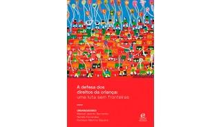 A defesa dos direitos da criança: uma luta sem fronteiras