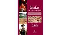 Goiás para viver e aprender – História