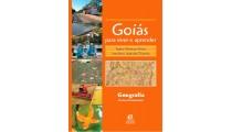 Goiás para viver e aprender – Geografia - 3ª Edição Revisada e Ampliada